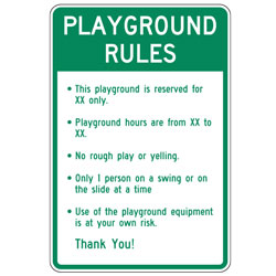 Playground Rules (Custom Reserved and Hours) Sign