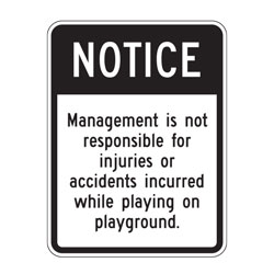 Notice Management Is Not Responsible For Injury Sign