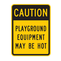 Caution Playground Equipment May Be Hot Sign