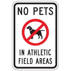 No Pets In Athletic Field Areas Sign