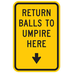 Return Ball To Umpire Here With Down Arrow Sign