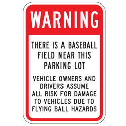 Warning There Is Baseball Field Near The Parking Lot Sign