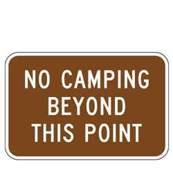 No Camping Beyond This Point Sign