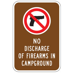 (No Firearms Symbol) No Discharge of Firearms in Campground Sign