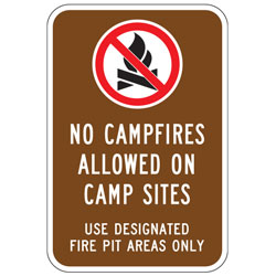 (No Campfires Symbol) No Campfires Allowed On Camp Sites | Use Designated Fire Pit Areas Only Sign