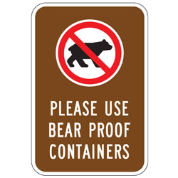 (No Bears Symbol) Please Use Bear Proof Containers Sign