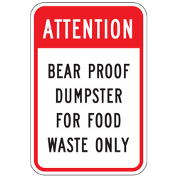 Attention | Bear Proof Dumpster for Food Waste Only Sign
