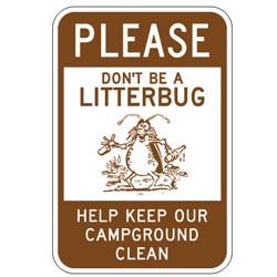 Please Don't Be a Litterbug | Help Keep Our Campground Clean Sign