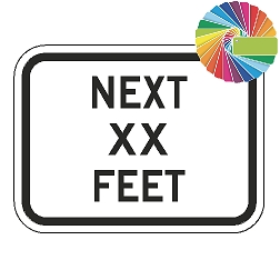Next XX Feet (Word Plaque) Custom Color Sign