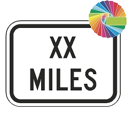 XX Miles (Word Plaque) Custom Color Sign