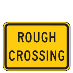 Rough Crossing Advance Warning Plaques