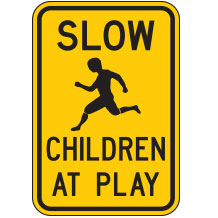 Slow Children at Play Warning Signs