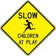 Slow Children at Play Warning Signs (Diamond)