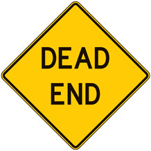 Dead End Warning Signs