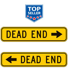 Dead End Warning Plaques