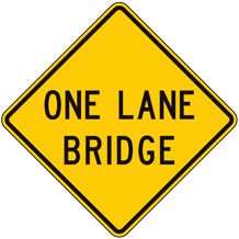 One Lane Bridge Warning Signs
