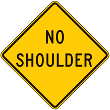 No Shoulder Warning Signs