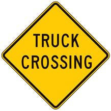 Truck Crossing (Words) Warning Signs